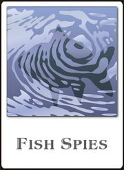 FISH SPIES - a real life comedy