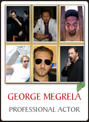 GEORGE MEGRELA 001 - Professional Actor